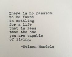Nelson Mandela Quote Typed on Typewriter by LettersWithImpact quotes quotes deep quotes funny quotes inspirational quotes positive Now Quotes, Words Quotes, Great Quotes, Wise Words, More To Life Quotes, Sayings, Living Life Quotes, Doing Me Quotes, Famous Love Quotes