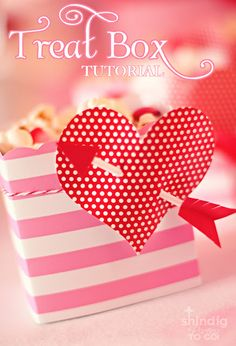 Cute treat box tutorial for Valentine's Day!