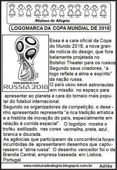 logomarca copa do mundo 2018 Rússia imprimir colorir 1 - Copa do Mundo Textos para imprimir Autism Support, Pre School, Paper Dolls, Education, Bingo, Flora, Literacy Activities, Kid Activities, Reading Room