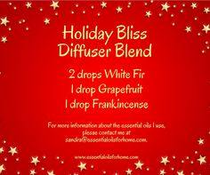 Holiday Bliss Diffuser Blend #whitefir #grapefruit #frankincense #essentialoils For more information about the essential oils I use, please contact me at sandra@essentialoilsforhome.com.