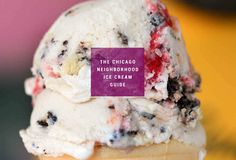 BEST Ice Cream shops in Chicago by neighborhood. Cool off this Summer!
