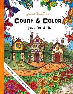 Count & Color - Just for Girls: Age 3 and Up - Fun-Schooling Math (Homeschooling for Beginners) (Volume 2): Anna & Sarah Brown, Sarah Janisse Brown: 9781519175090: Amazon.com: Books
