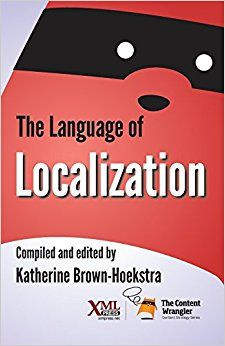 "Congrats to @kitcomgenesis on the launch of ""The Language of Localization""! 52 terms every biz prof. should know! #l10n #techcomm"