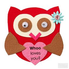 Add a sentiment to your piecing by printing it on pink cardstock before cutting the heart. Dress up the owl by adding googly eyes and a gem-and-flower combo.