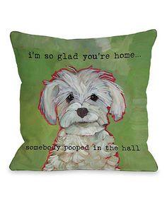 Look at this #zulilyfind! 'Somebody Pooped' Pillow #zulilyfinds