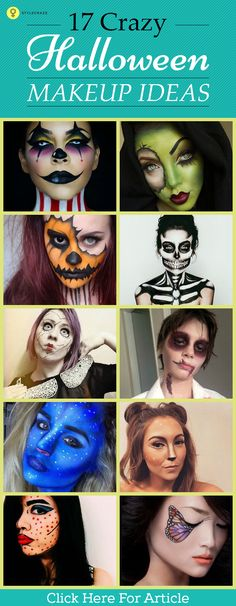 what are you waiting for? Pull out your makeup, and let's see what you've got to get these looks right. Take your pick from 17 of these crazy Halloween makeup ideas. Check out for info.