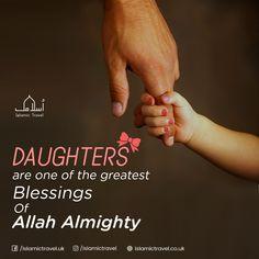 #Daughter #love #girls #IslamicQuotes #Islam #Hajj #umrah #Allah #IslamicTravel
