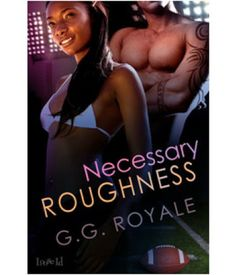 Necessary Roughness   BDSM & Fetish, Multicultural, Contemporary   Loose Id  $4.99