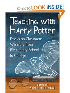 Teaching with Harry Potter: Essays on Classroom Wizardry from Elementary School to College ed. by Valerie Estelle Frankel - Read Harder Challenge Task Read a collection of essays École Harry Potter, Harry Potter Classes, Harry Potter Classroom, Hogwarts, Classroom Themes, Future Classroom, Google Classroom, Classroom Organization, Organization Ideas
