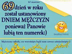 CzaryMary Barbary: karty na DZIEŃ MĘŻCZYZN Weekend Humor, Motto, Haha, Happy Birthday, Funny, Quotes, Cards, Smoothie, Text Posts