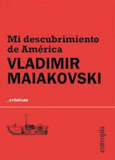 Vladimir Maiakovski, Mi descubrimiento de América,   Entropía