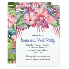 Shop Aloha Tropical Floral Luau Pool Party Invitation created by Oasis_Landing. Personalize it with photos & text or purchase as is! Acrylic Invitations, Floral Invitation, Floral Wedding Invitations, Custom Invitations, Luau Pool Parties, Luau Party Invitations, Wedding Invitations Australia, Tropical Party, Engagement Party Invitations