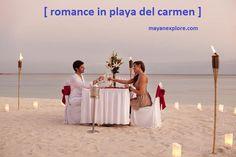 Playa del Carmen @ Riviera Maya - The most #romantic destination in the Caribbean.