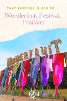 That Festival Guide to... Wonderfruit Festival, Thailand - That Festival Life • Worldwide Festival Blogger Festival Guide, Mood And Tone, Culture Travel, Romantic Travel, Asia Travel, Best Part Of Me, Twinkle Twinkle, Good Music, Thailand