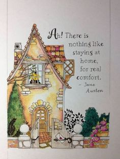 There is nothing like staying at home for real comfort - Mary Engelbreit with Jane Austen quote. Mary Engelbreit, Photo Images, Jane Austen, Belle Photo, Whimsical, Doodles, Artsy, Illustrations, Merry