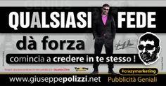 giuseppe polizzi aforismi Qualsiasi Fede crazy marketing genius  2017