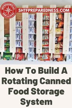 This is how to build a rotating canned food storage system from scratch. SHTF Preparedness wants to share with you some of their savvy ideas that will make stocking up your pantry and preparing for emergency situations easy and fun. Check out this article for more information now. #rotatingcannedfoodstorage #foodstoragesystem #bestfoodstoragesystem #storingfood #pantry