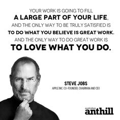 Wise words from Steve Jobs.