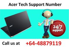 We are available 24*7 online tech support help for our customer satisfaction for Acer New Zealand. #Acertechsupportnumber #Acersupportphonenumber #Acerphonenumber