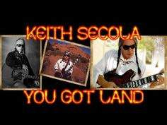 KEITH SECOLA YOU GOT LAND feat George Redhawk art