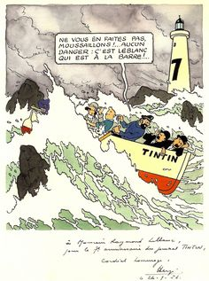 """Hergé - 1953 Sept. 26th - Drawing for Raymond Leblanc - 7th anniversary of Tintin magazine """"Do not worry, buccaneers!… No danger: it's Leblanc who is at the helm!…"""""""