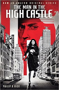 The Man in the High Castle by PKD