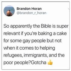 """Perfect example of """"Christian"""" hypocrisy. Help Refugees, Intersectional Feminism, Pro Choice, Faith In Humanity, Atheism, Equality, Wisdom, Facts, Thoughts"""