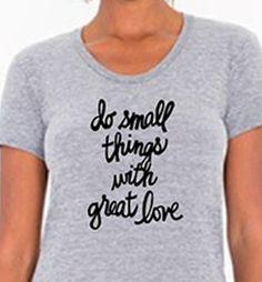 """""""Do Small Things"""" te"""