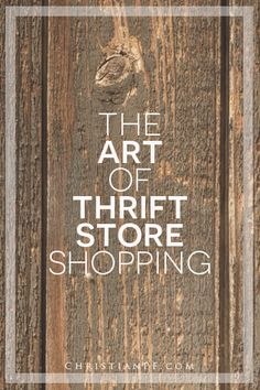 The art of #thrifting (thrift store shopping) http://christianpf.com/thrift-store-shopping-guide/