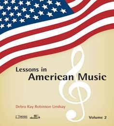 Everything Americana! Lessons in American Music, Volume Two, the second book in the Lessons in American Music series, is an exciting new general music resource for those teaching in grades 4-7. Discover new ways to engage your students in learning about John Philip Sousa, George M. Cohan, and the U. S. Constitution.
