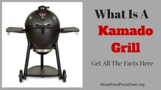 What Is A Kamado Grill Kamado Grill, Small Outdoor Spaces, Wood Fired Pizza, Charcoal Grill, Grills, Firewood, Barbecue, Oven, Old Things