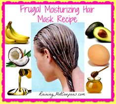 Super Easy and Frugal Moisturizing Hair Mask Recipe