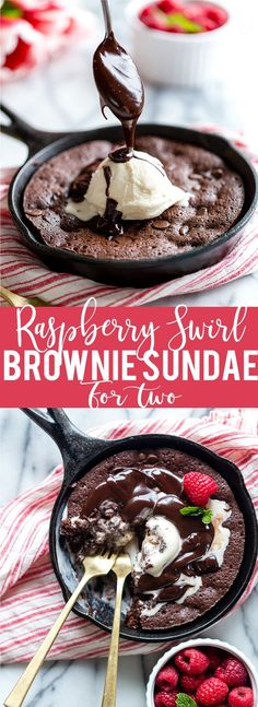Raspberry Swirl Brownie Sundae for Two. It's the best small batch fudgy brownie for two ever! Small batch brownie for two | Skillet brownie | Brownie Sundae | Brownie Sunday | Valentine's Day Dessert for Two | One bowl brownies for two | Easy Valentine's Dessert | Easy Skillet Brownie Recipe for Two | Small Batch Baking | best fudgy brownie
