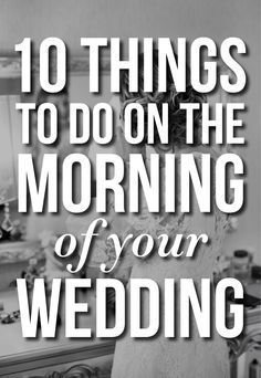 10 Things To Do On The Morning Of Your Wedding! Let's just skip right over the obvious (hair, makeup, grooming). I would HOPE we don't need to remind you to pluck and primp. But there are some other MUST DOs for the morning of your wedding that you may have thought to do (good for you, uber-organized bride) but more likely considered, then forgot, and are darn disappointed you didn't WRITE IT DOWN. Don't let that happen to you! Grab a pen and paper and (we'll say it again) WRITE THESE DOWN.
