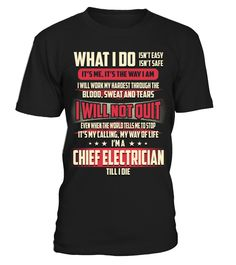 Chief Electrician - What I Do