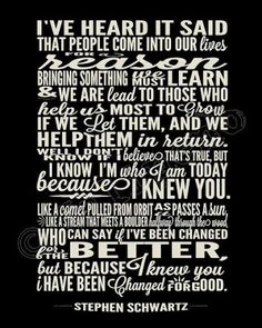 Lyrics from Wicked....I love this!