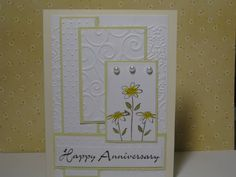 Daisy Anniversary Card  Stamps: Both Way Blossoms  Paper: generic cardstock  Ink: SU Basic Brown  Accessories: Cuttlebug,