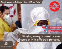 Here is a simple measure to be taken to prevent yourself from #Ebola - Avoid close contact with the affected persons.  #Health #Healthcare #treatment#Ebola