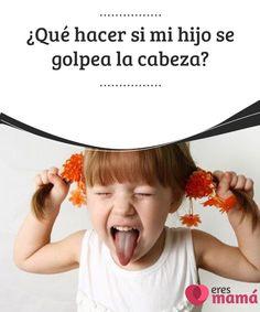 ¿Qué hacer si mi hijo se golpea la #cabeza?   Un #golpe en la cabeza de nuestro #hijo puede causarnos muchos nervios.Todo el mundo sabe que un golpe en esa zona puede traer #consecuencias.