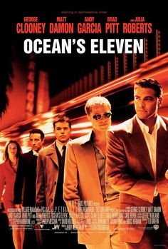 Ocean's Eleven (2001). The best of the three starring George Clooney, Brad Pitt, Matt Damon, Andy Garcia, Julia Roberts, Bernie Mac, Don Cheadle, et al. Clever and very well put together heist movie!