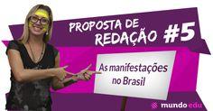 Proposta de redação #5 – As manifestações no Brasil #ENEM #MundoEdu #MundoPortuguês #Redação