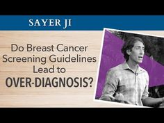 The Truth About Cancer: Do Breast Cancer Screening Guidelines Lead to Over-Diagnosis? - Sayer Ji | A Global Quest Video Clip  https://ussportsnetwork.blogspot.com/2018/01/the-truth-about-cancer-do-breast-cancer.html