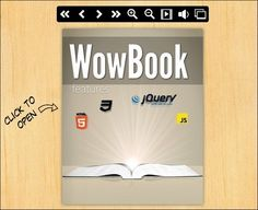 WowBook is jQuery plugin that allows you to create a online publication(like a book or magazine) with 2 different page flipping effects.