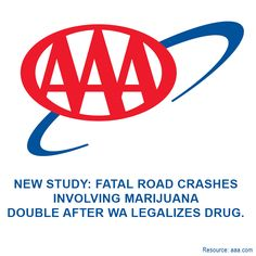 According to the latest research study provided by AAA Foundation for Traffic Safety, fatal accidents that involved drivers who were under the influence of pot has doubled since Washington state legalized marijuana. #marijuana #pot #law #undertheinfluence