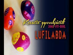 Gyerekjáték 300.-Ft-ból 1. rész Lufilabda - INSPIRACIOK.HU - YouTube