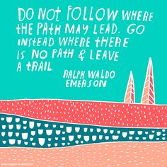 art by lisa congdon....  emerson quote