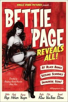 """The story of Bettie Page, the gorgeous and sexy pin-up who has evolved into a cult icon. She was called """"Queen of The Pin-up Girls"""" by Hugh Hefner of Playboy, yet her life was anything but happy at the end. Dita Von Teese, Poster Photo, Photo Print, All Movies, Movies To Watch, Foreign Movies, Bettie Page Reveals All, Bettie Page Photos, Movies"""