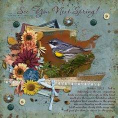 """See You Next Spring! Created using """"Autumn's Song - Collection"""" by Jilbert's Bits of Bytes. Photo by pbase user reflectionsofnature (used with permission) #theStudio #digitalscrapbooking"""
