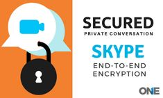 Skype has brought change in privacy systems and replaced its chats security to support the Skype for setting its private conversation security with the end-to-end encryption.