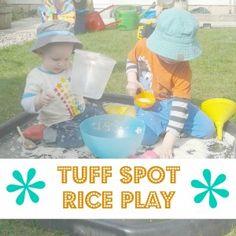 Tuff Spot Rice Play